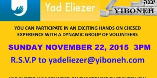 TIME TO ACT! Promote Unity through Hands on Chessed Event with YAD ELIEZER, YIBONEH and ISRAELK.org – Sunday November 22