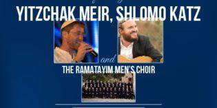 Kav L'Noar Benefit Concert with Yitzchak Meir, Shlomo Katz & The Ramatayim Men's Choir