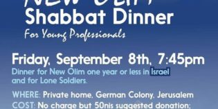 Shabbat Dinner For NEW OLIM & LONE SOLDIERS with JICNY in Jerusalem