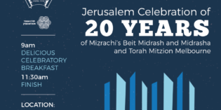 Celebrating 20 years of Torah Mi'Tzion in Melbourne – Bet Midrash and Midrasha